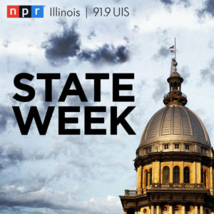NPR Illinois' State Week podcast